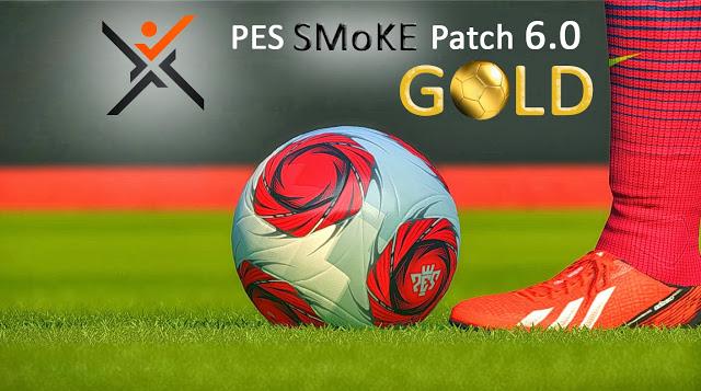 پچ PES SMoKE GOLD 6.0 تاخیر خورد !